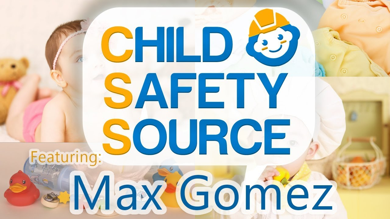 Child Safety Source Interview with Max Gomez