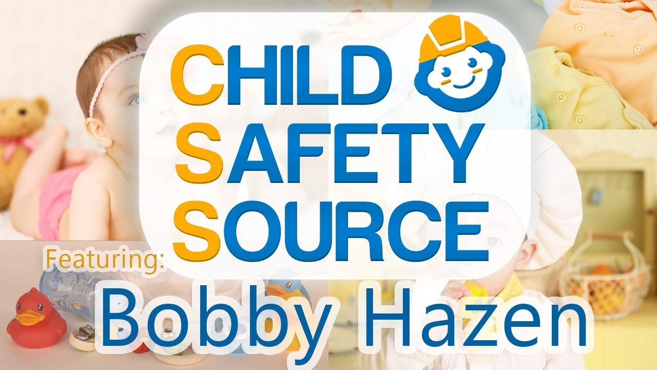Child Safety Source Interview with Bobby Hazen